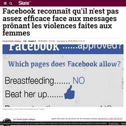 Facebook reconnaît qu'il n'est pas assez efficace face aux messages prônant les violences faites aux femmes