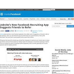 Jobvite's New Facebook Recruiting App Suggests Friends to Refer