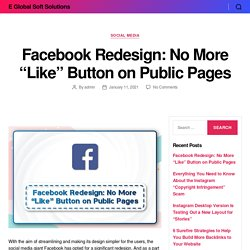 """Facebook Redesign: No More """"Like"""" Button on Public Pages"""