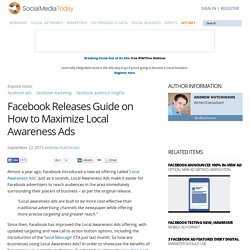Facebook Releases Guide on How to Maximize Local Awareness Ads