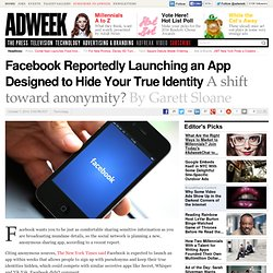 Facebook Reportedly Launching an App Designed to Hide Your True Identity