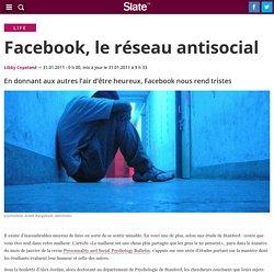 Facebook, le réseau antisocial