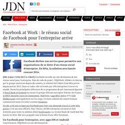 Facebook at Work: le réseau social deFacebook pour l'entreprise arrive