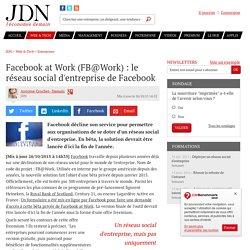 Réseau social d'entreprise : Facebook lance son Facebook at Work