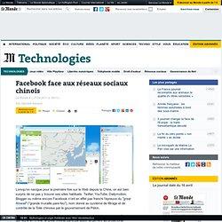 Facebook face aux réseaux sociaux chinois