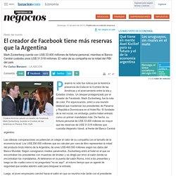El creador de Facebook tiene más reservas que la Argentina - 12.04.2015