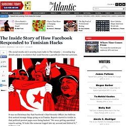 The Inside Story of How Facebook Responded to Tunisian Hacks - Alexis Madrigal - Technology
