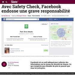 Avec Safety Check, Facebook endosse une grave responsabilité
