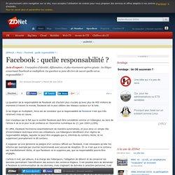 Facebook : quelle responsabilité ?