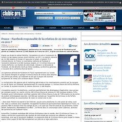 France : Facebook responsable de la création de 22 000 emplois en 2011 ?