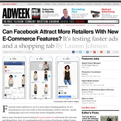 Can Facebook Attract More Retailers With New E-Commerce Features?