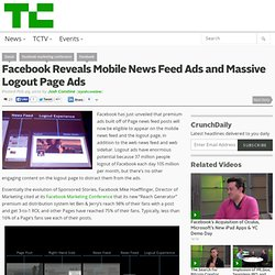 Facebook Reveals Mobile News Feed Ads and Massive Logout Page Ads