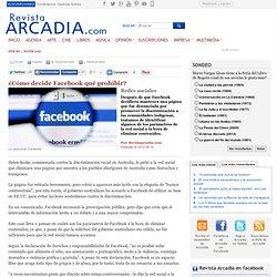 Noticias - ¿Cómo decide Facebook qué prohibir?
