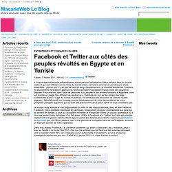 Facebook et Twitter aux côtés des peuples révoltés en Egypte et en Tunisie