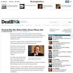 Facebook May Hire Robert Gibbs, Former Obama Aide