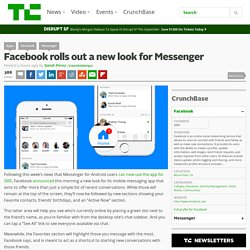 Facebook rolls out a new look for Messenger