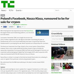 Poland's Facebook, Nasza Klasa, rumoured to be for sale for €130m