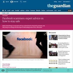 Facebook scammers: expert advice on how to stay safe