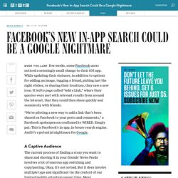 Facebook's New In-App Search Could Be a Google Nightmare