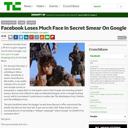 Facebook Loses Much Face In Secret Smear On Google