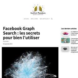 Facebook Graph Search : les secrets pour bien l'utiliser
