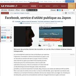 Médias & Publicité : Facebook, service d'utilité publique au Japon