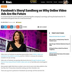 Facebook's Sheryl Sandberg on Why Online Video Ads Are the Future