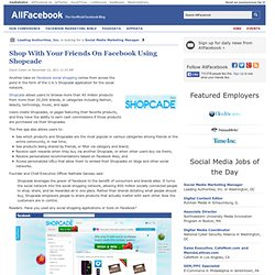 Shop With Your Friends On Facebook Using Shopcade