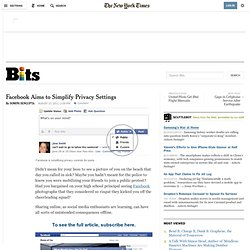 Facebook Aims to Simplify Privacy Settings - NYTimes.com (Build 20110814042011)