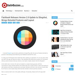 Facebook Releases Version 2.0 Update to Slingshot, Brings Retooled Features and Layout