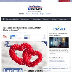 Facebook and Small Business: A Match Made in Heaven?