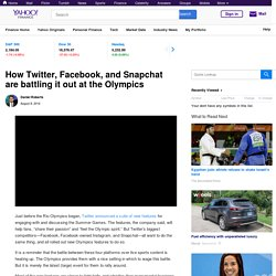 How Twitter, Facebook, and Snapchat are battling it out at the Olympics