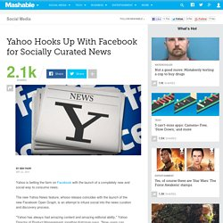 Yahoo Hooks Up With Facebook for Socially Curated News