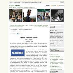 """""""Facebook"""" o la Sociedad Enredada « Saber Libre"""