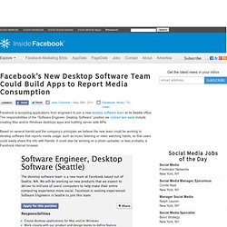 Facebook's New Desktop Software Team Could Build Apps to Report Media Consumption