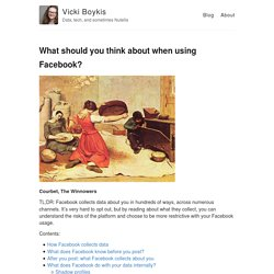 What should you think about when using Facebook? – Vicki Boykis – Data, tech, and sometimes Nutella