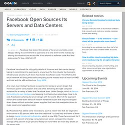 Facebook Open Sources Its Servers and Data Centers: Cloud Computing News «