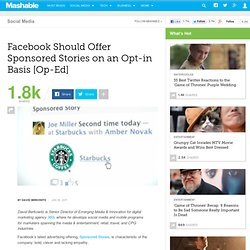 Facebook Should Offer Sponsored Stories on an Opt-in Basis [Op-Ed]