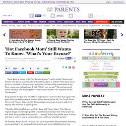 'Hot Facebook Mom' Still Wants To Know: 'What's Your Excuse?'