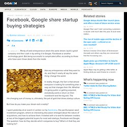 Facebook, Google share startup buying strategies