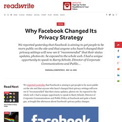 Why Facebook Changed Its Privacy Strategy