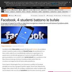 Facebook, 4 studenti battono le bufale
