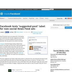 Facebook tests 'suggested post' label for non-social News Feed ads