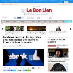 Facebook en 2014 : les sujets les plus commentés de l'année en France et dans le monde