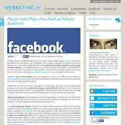Passez votre Page Facebook au Niveau Supérieur