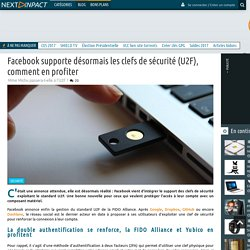 Facebook supporte désormais les clefs de sécurité (U2F), comment en profiter