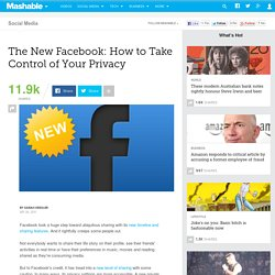 The New Facebook: How to Take Control of Your Privacy