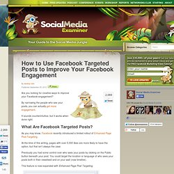 How to Use Facebook Targeted Posts to Improve Your Facebook Engagement