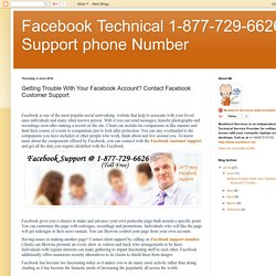 Facebook Technical 1-877-729-6626 Support phone Number: Getting Trouble With Your Facebook Account? Contact Facebook Customer Support