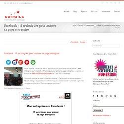 Facebook : 15 techniques pour animer sa page entreprise